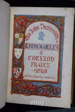 1839 Chronicles of England France Spain Froissart Color Plates Fine Leather 10x8