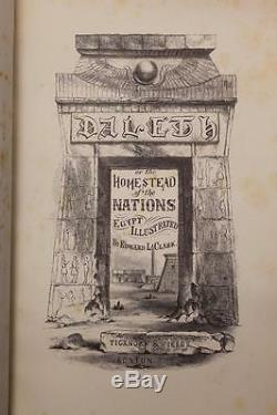 RARE 1864 1stED DALETH OR HOMESTEAD OF THE NATIONS EGYPT COLOR PLATES NEAR FINE