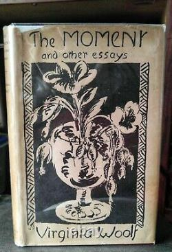 Virginia WOOLF The Moment and Other Essays RARE First Edition 1947 Fine DJ /Book